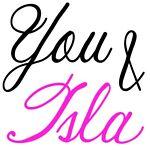 You & Isla