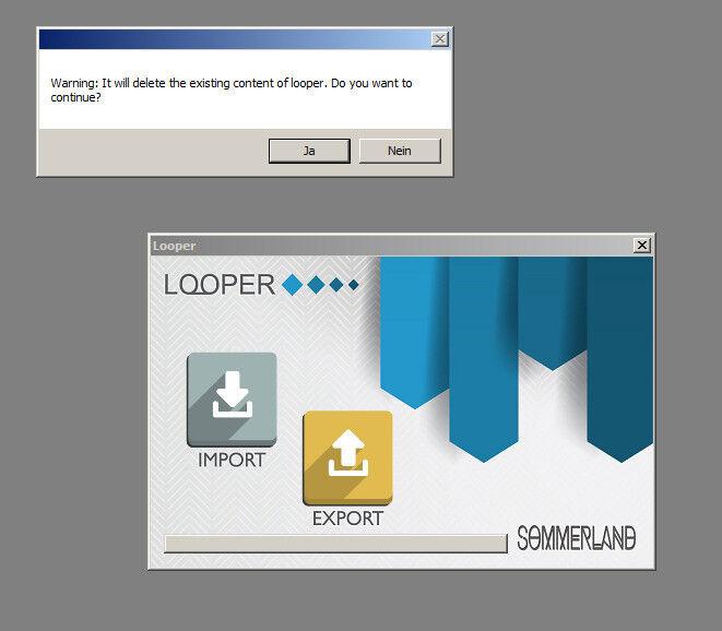 Import bedeutet hochladen auf den Looper, Export Sicherung von dort