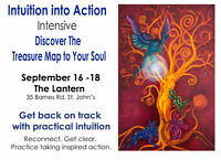 INTUITION INTO ACTION: Discover the Treasure Map to Your Soul