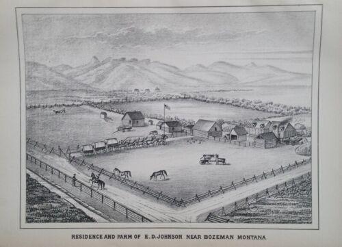 Orig 1885 E.D. Johnson Farm & House Print Bozemon Pop. 867 Mt Montana Territory