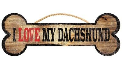 Dachshund Sign - I Love My Bone 3x10 for sale  Rochester
