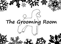 The Grooming Room - NOW TAKING DECEMBER APPOINTMENTS