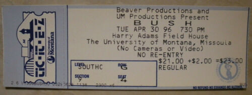 4-30-96 Bush *VINTAGE RARE* Concert Ticket Stub Adams F.H Missoula Mt.