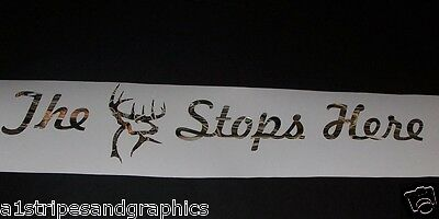 The Buck Stops Here GREEN CAMO Window Windshield Decal Sticker Decals Stickers