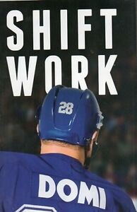 SHIFT WORK BY TIE DOMI TORONTO MAPLE LEAFS HIS STORY NEW