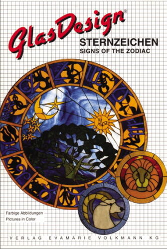 GLAS DESIGNS STERNZEICHEN (SIGNS OF THE ZODIAC) Stained Glass Patterns (NEW)