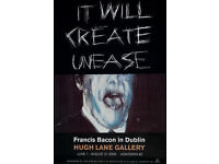 FRANCIS BACON - 'IT WILL CREATE UNEASE' - ORIGINAL EXHIBITION POSTER - c2000 (picture. print)