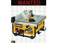 DEWALT 240V DW745 TABLE SAW - WANTED