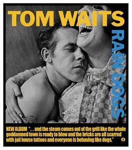 Tom Waits  **POSTER**  LARGE PRINT -  Rain Dogs album promo ad