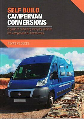 Self Build Campervan Conversions A Guide to Converting Vehicles 9780992606534