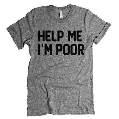 Help Me Im Poor Bridesmaids Movie Bachelorette Party Gift  Bridesmaid Tee  Gift