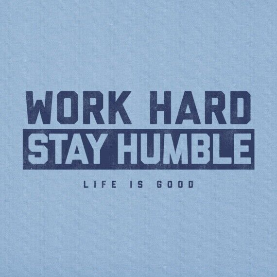 NWT Men's Life is Good Work Hard Stay Humble Blue SS Lightweight Cool Tee