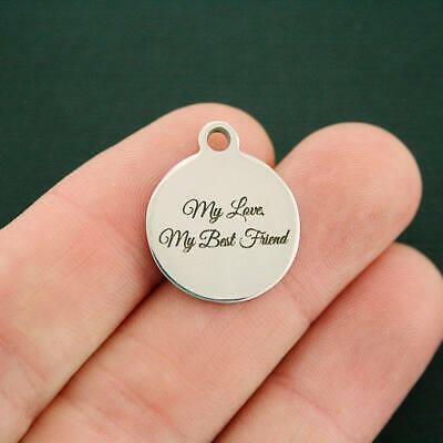 My Love My Best Friend Stainless Steel Charms - Quantity Options -