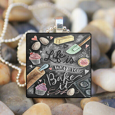 Life Is What You Bake It Art Cabochon Glass Silver Tile Chain Pendant (What Is Glasses)