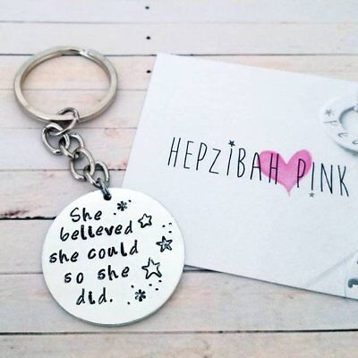 Hand Stamped 'She Believed She Could So She Did' Key
