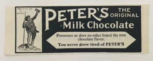 1908 Advertising Peters The Original Milk Chocolate Candy Magazine Print Ad