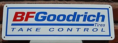 BF GOODRICH Tires SIGN Take Control Racing Tire Shop Advertising Mechanic 10day