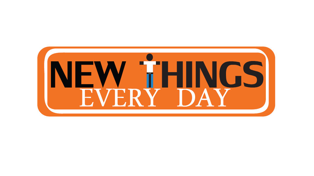 New Things Every Day