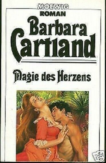 Barbara Cartland - Magie des Herzens