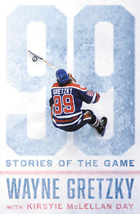 99: STORIES OF THE GAME by WAYNE GRETZKY hardcover, new