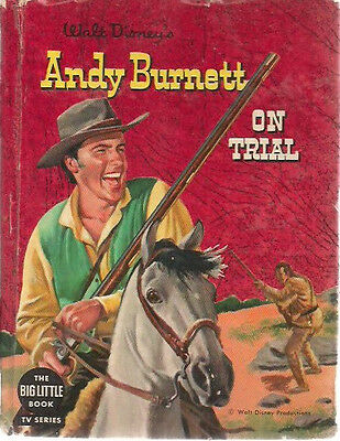 Walt Disney's ANDY BURNETT TV illustrated by Henry Luhrs (1958) Big Little Book