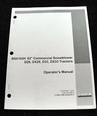 Case Ih D29 Dx29 D33 Dx33 Tractor Bsx163h 63 Snowblower Operators Manual