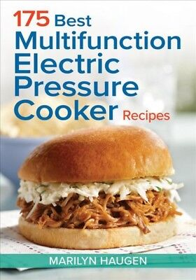 175 Best Multifunction Electric Pressure Cooker Recipes, Paperback by Haugen,...