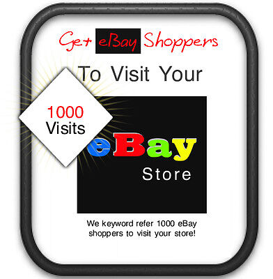 1000 Ebay Shoppers Keyword Referred To Visit Any Listing Or Store