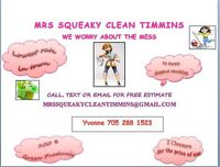 MRS SQUEAKY CLEAN TIMMINS
