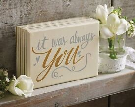 It Was Always You Plaque