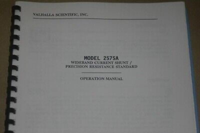 Valhalla Scientific 2575a Current Shuntresistance Standard Operation Manual