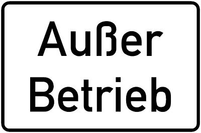 """Schild Hinweisschild """"Außer Betrieb"""" Betriebskennzeichnung"""