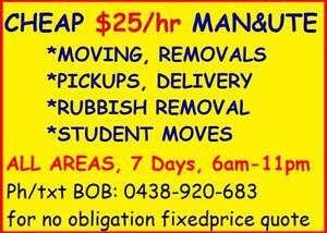 Cheap $25/hr Man &Ute to Help You -Brisbane/Gold & Sunshine Coast