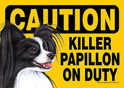 Killer Papillon On Duty Dog Sign Magnet Hook & Loop Fastener 5x7 Black