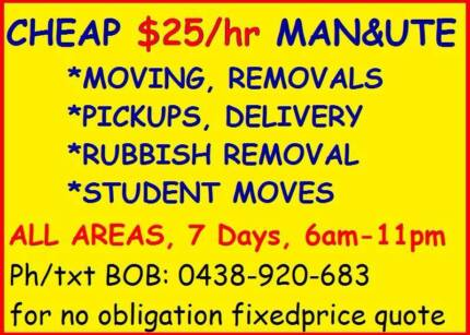 Cheap $25/Hr Man & Ute to Help You -Brisbane/Gold &Sunshine Coast