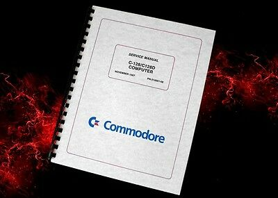 COMMODORE C-128 C128D Computer Owners Service Manual w/ Schematics 99 pages