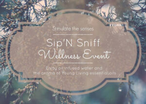 Sip 'n Sniff Wellness Event - Open House