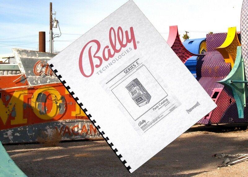BALLY E SERIES 809, 831, 873 Slot Machine Parts Catalog