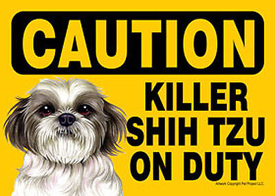 Killer Shih Tzu On Duty Dog Sign Magnet Hook & Loop Fastener 5x7 Puppy Cut