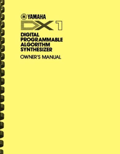 Yamaha DX-1 DX1 Digital Synthesizer OWNER
