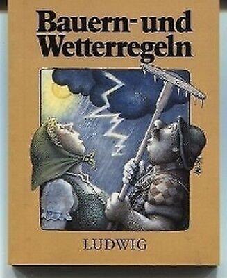 Wolf Müller - Bauern- und Wetterregeln