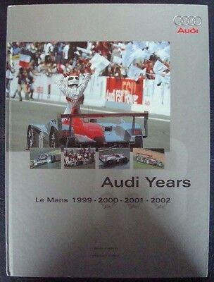 AUDI YEARS LE MANS 1999 2000 2001 2002 BODO KRALING HERBERT VOLKER CAR BOOK