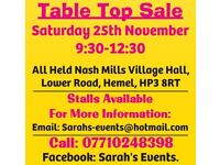 9:30-12:30 SAT 25 NOV NASH MILLS VILLAGE HALL INDOOR TABLE TOP SALE ALL SELLERS WELCOME £5 A PITCH