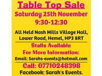 25 NOV SATURDAY 9:30-12:30 NASH MILLS VILLAGE HALL HEMEL TABLE TOP SALE FREE ENTRY £5 A PITCH