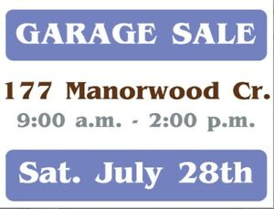 GARAGE SALE! *Saturday July 28th 2018* (Ottawa - Findlay Creek)