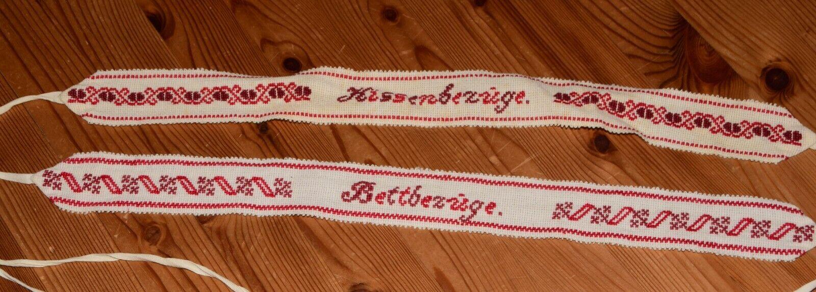 2 Antike alte Wäschebänder handbestickt Spruch
