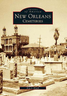 New Orleans Cemeteries  Images Of America   La   Arcadia Publishing