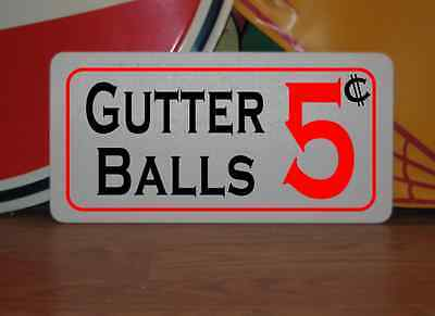Vintage Gutter Balls 5 Cents Metal Sign Ball Shirt Glove Bag Lane Bowling Decor