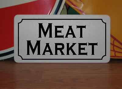 Meat Market Metal Signs 6 X12  Food   Beverage Retro Vintage Design Concession