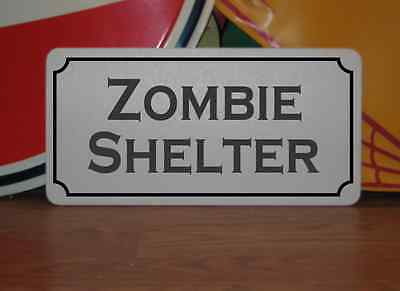ZOMBIE SHELTER Metal Sign 4 Costume Cosplay Military Clubware tv Movie Prop